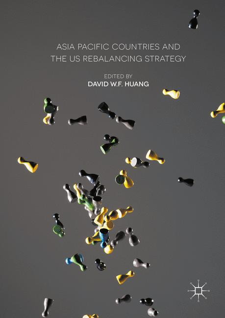 Cover of 'Asia Pacific Countries and the US Rebalancing Strategy'