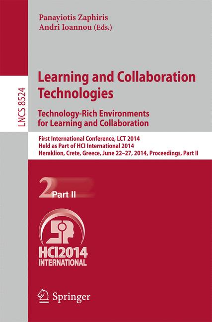 Cover of 'Learning and Collaboration Technologies. Technology-Rich Environments for Learning and Collaboration'