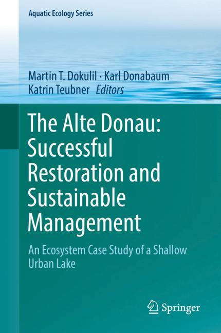 Cover of 'The Alte Donau: Successful Restoration and Sustainable Management'
