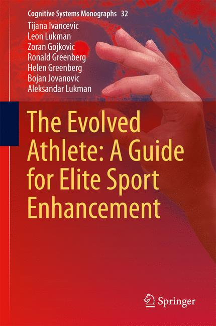 Cover of 'The Evolved Athlete: A Guide for Elite Sport Enhancement'