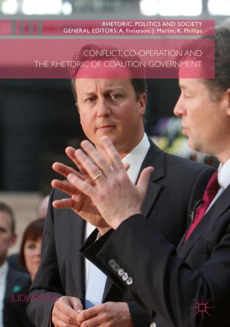 Cover of 'Conflict, Co-operation and the Rhetoric of Coalition Government'