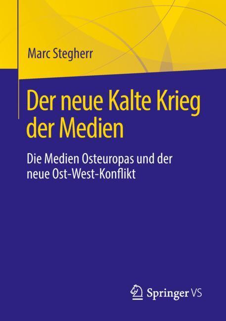 Cover of 'Der neue Kalte Krieg der Medien'