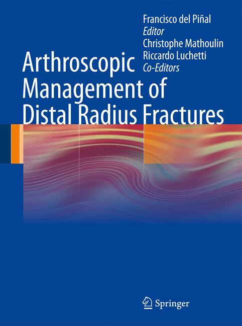 Cover of 'Arthroscopic Management of Distal Radius Fractures'