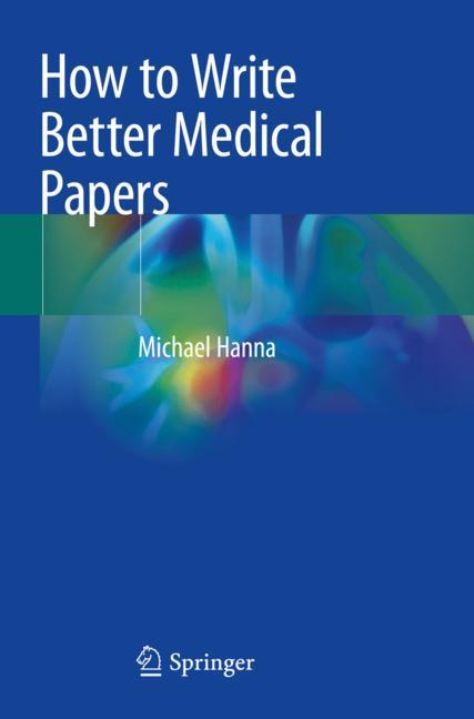 Cover of 'How to Write Better Medical Papers'