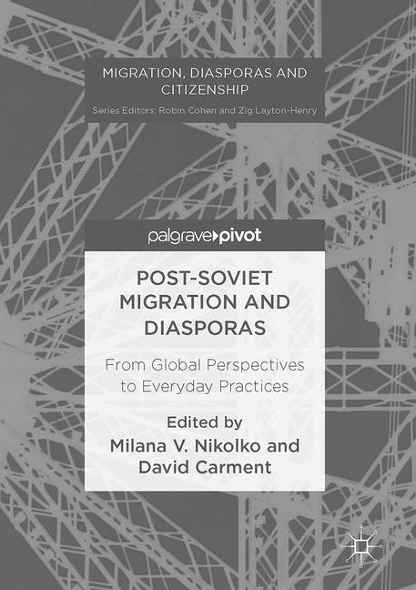 Cover of 'Post-Soviet Migration and Diasporas'