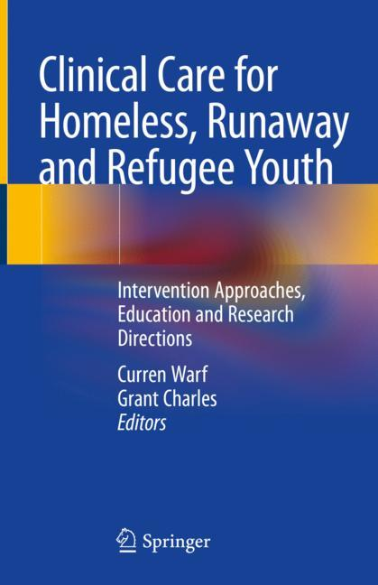 Cover of 'Clinical Care for Homeless, Runaway and Refugee Youth'