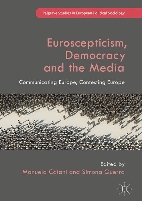 Cover of 'Euroscepticism, Democracy and the Media'