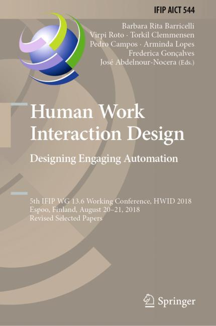 Cover of 'Human Work Interaction Design. Designing Engaging Automation'