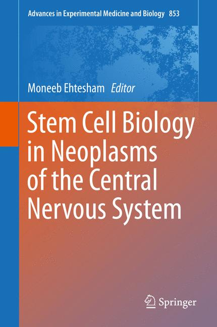 Cover of 'Stem Cell Biology in Neoplasms of the Central Nervous System'