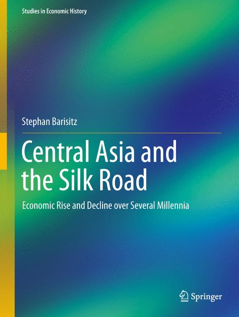 Cover of 'Central Asia and the Silk Road'