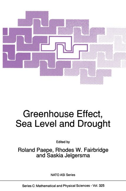 Cover of 'Greenhouse Effect, Sea Level and Drought'
