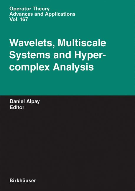 Cover of 'Wavelets, Multiscale Systems and Hypercomplex Analysis'