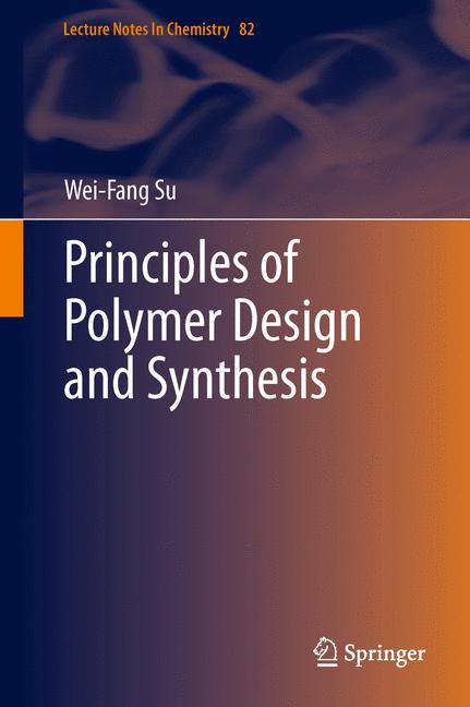 Cover of 'Principles of Polymer Design and Synthesis'
