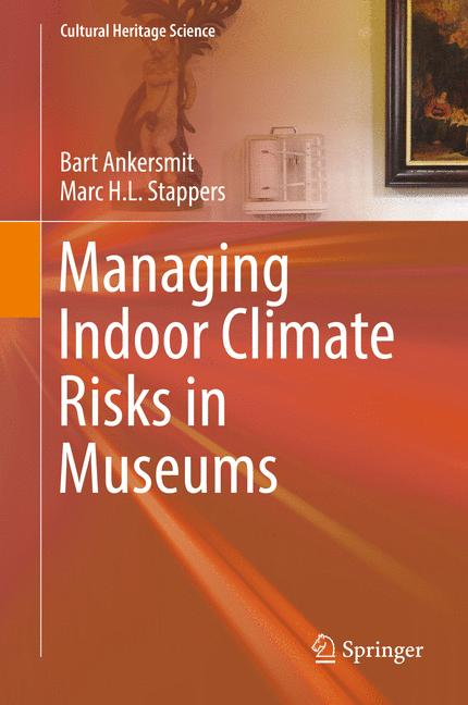 Cover of 'Managing Indoor Climate Risks in Museums'