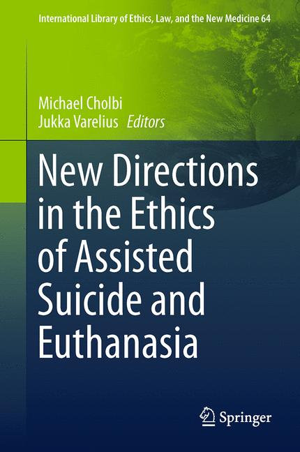 Cover of 'New Directions in the Ethics of Assisted Suicide and Euthanasia'