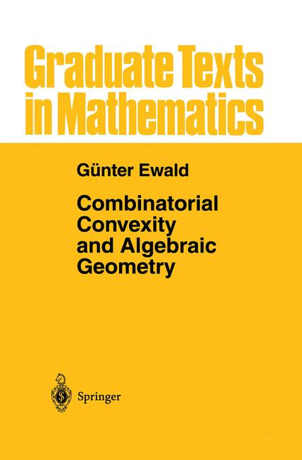 Cover of 'Combinatorial Convexity and Algebraic Geometry'