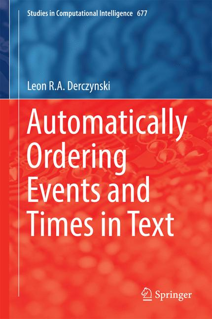 Cover of 'Automatically Ordering Events and Times in Text'