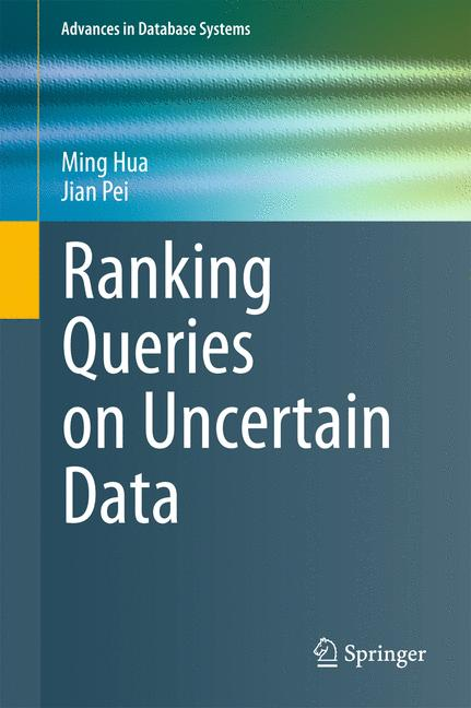 Cover of 'Ranking Queries on Uncertain Data'