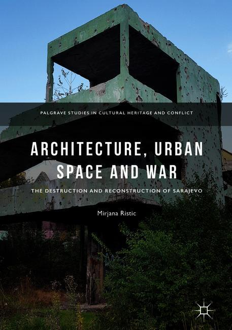 Cover of 'Architecture, Urban Space and War'
