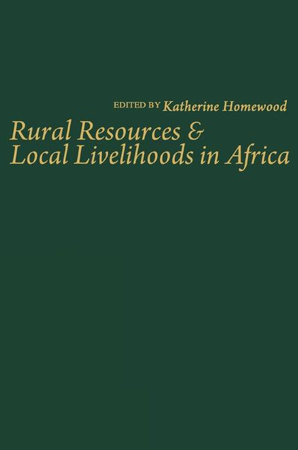 Cover of 'Rural Resources and Local Livelihoods in Africa'
