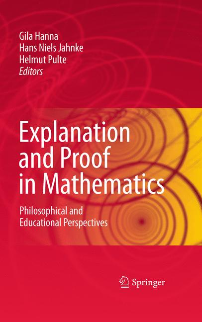 Cover of 'Explanation and Proof in Mathematics'