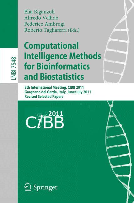 Cover of 'Computational Intelligence Methods for Bioinformatics and Biostatistics'