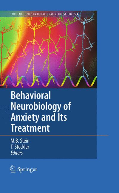 Cover of 'Behavioral Neurobiology of Anxiety and Its Treatment'