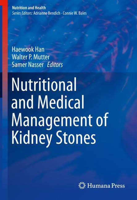 Cover of 'Nutritional and Medical Management of Kidney Stones'