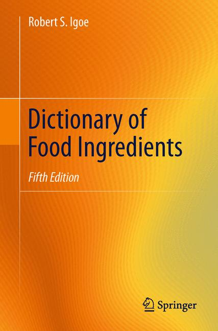 Cover of 'Dictionary of Food Ingredients'