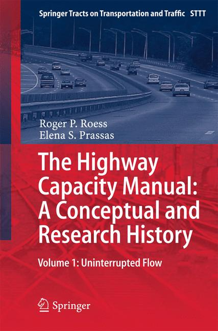 Cover of 'The Highway Capacity Manual: A Conceptual and Research History'