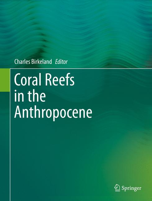 Cover of 'Coral Reefs in the Anthropocene'