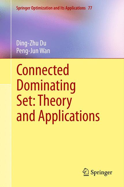 Cover of 'Connected Dominating Set: Theory and Applications'