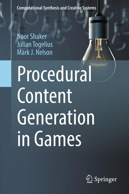 Cover of 'Procedural Content Generation in Games'
