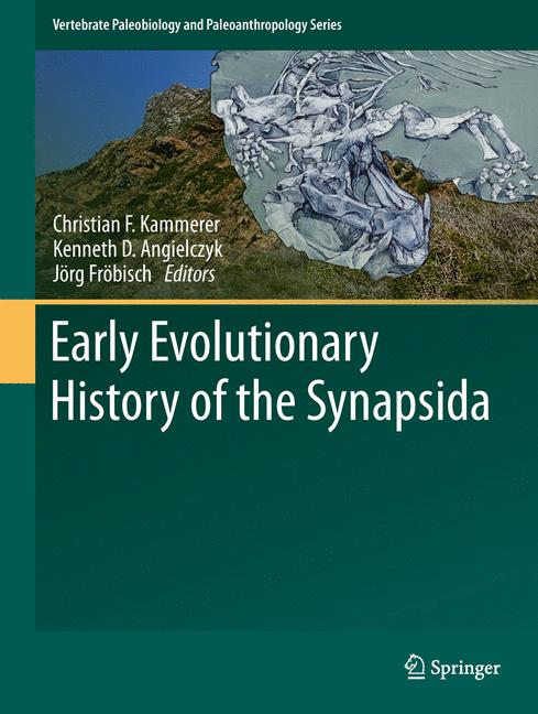 Cover of 'Early Evolutionary History of the Synapsida'