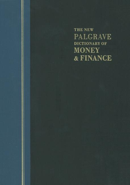 Cover of 'The New Palgrave Dictionary of Money & Finance'