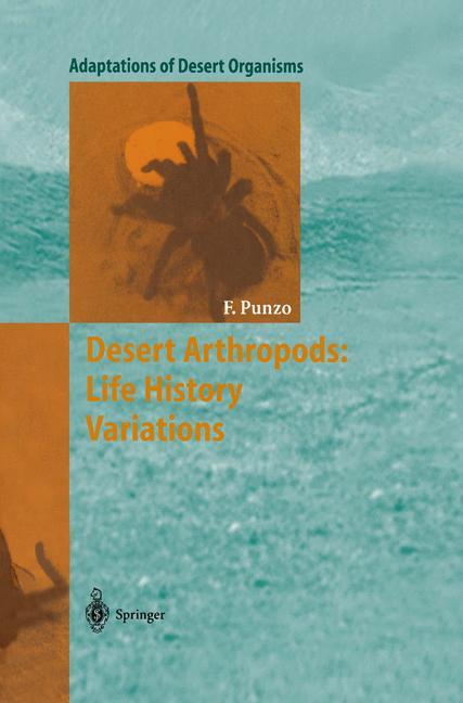 Cover of 'Desert Arthropods: Life History Variations'