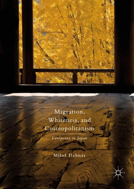 Cover of 'Migration, Whiteness, and Cosmopolitanism'