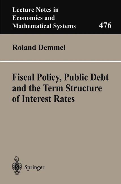 Cover of 'Fiscal Policy, Public Debt and the Term Structure of Interest Rates'