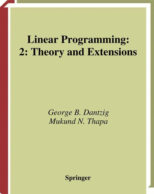 Cover of 'Linear Programming : 2: Theory and Extensions'