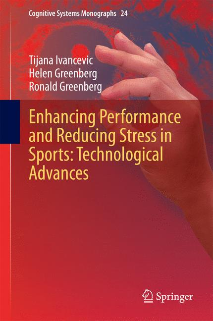 Cover of 'Enhancing Performance and Reducing Stress in Sports: Technological Advances'