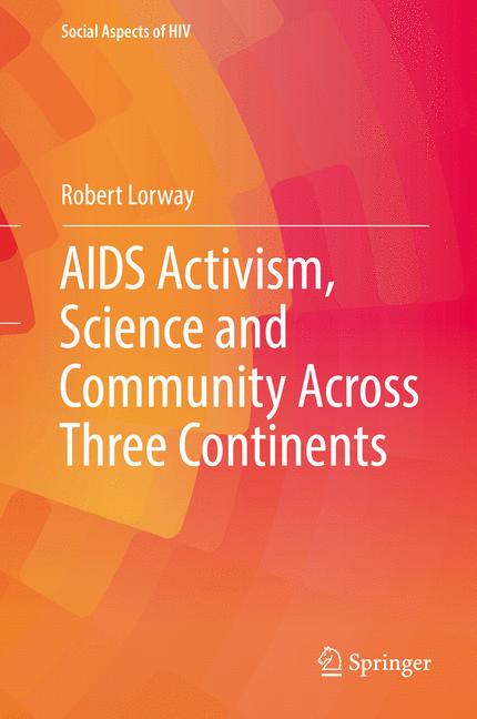 Cover of 'AIDS Activism, Science and Community Across Three Continents'