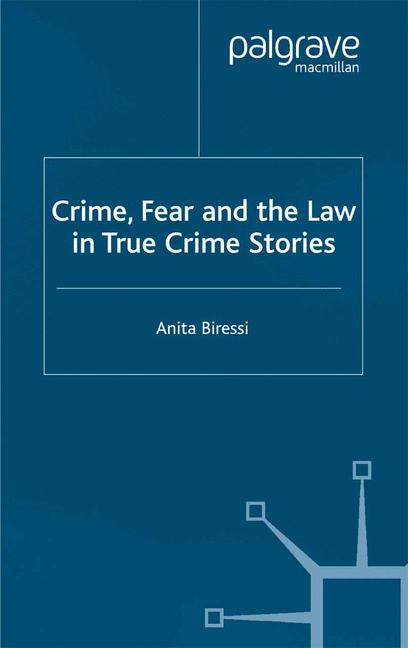 Cover of 'Crime, Fear and the Law in True Crime Stories'