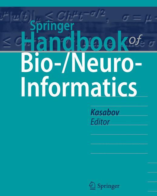 Cover of 'Springer Handbook of Bio-/Neuroinformatics'