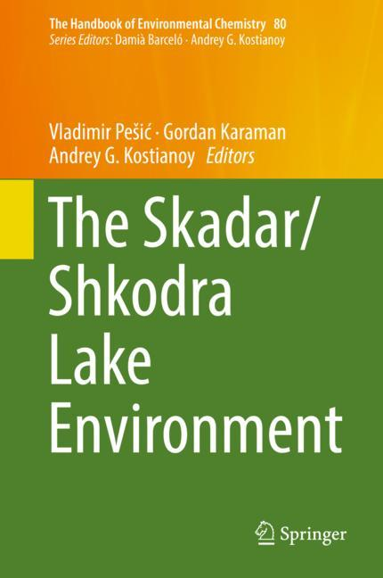 Cover of 'The Skadar/Shkodra Lake Environment'