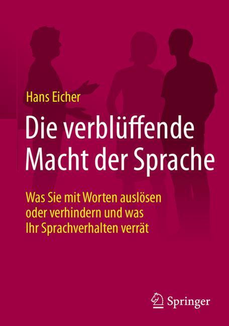 Cover of 'Die verblüffende Macht der Sprache'
