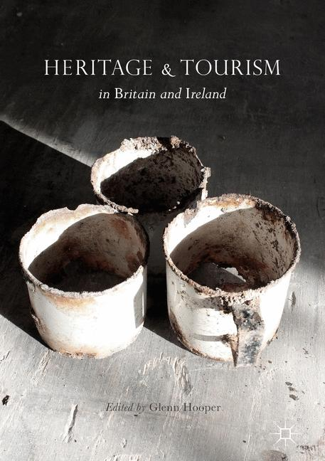 Cover of 'Heritage and Tourism in Britain and Ireland'