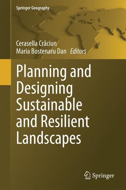 Cover of 'Planning and Designing Sustainable and Resilient Landscapes'