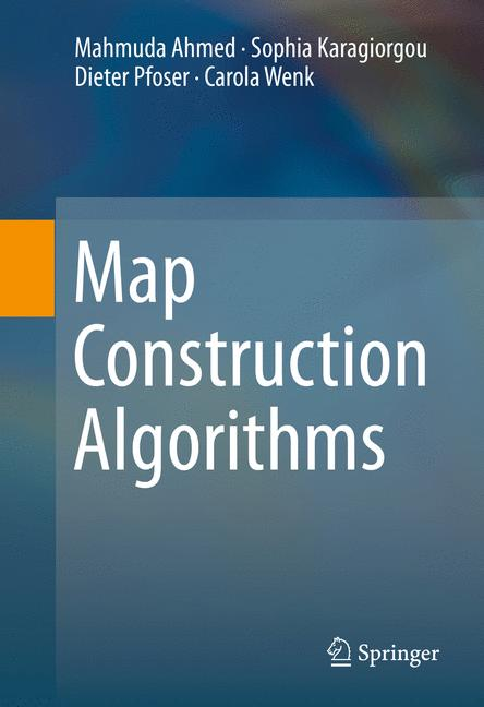 Cover of 'Map Construction Algorithms'