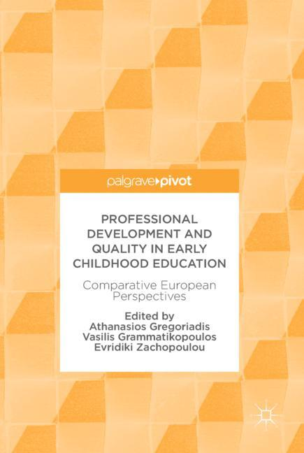 Cover of 'Professional Development and Quality in Early Childhood Education'