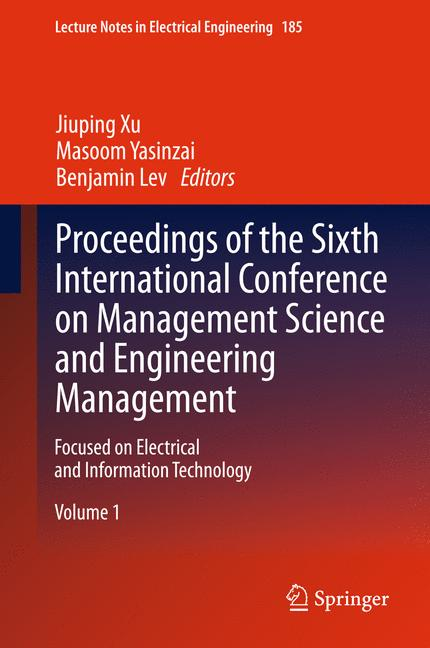 Cover of 'Proceedings of the Sixth International Conference on Management Science and Engineering Management'